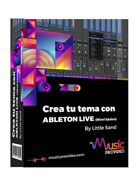 Crea tu tema con Ableton Live Nivel Básico