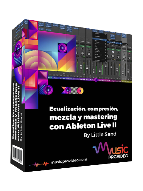 Ecualización ,compresión ,mezcla y mastering con Ableton live Parte 2