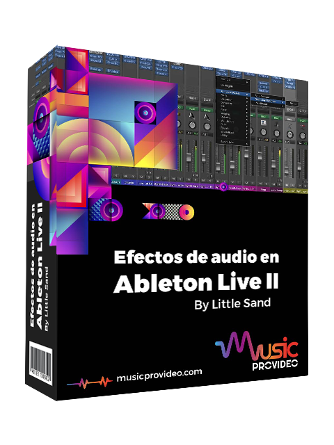 Efectos de audio en Ableton Live Parte 2