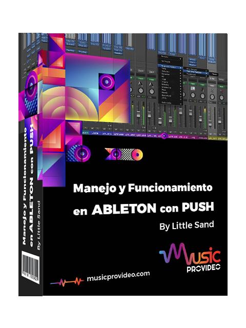 Manejo y Funcionamiento de Ableton con PUSH