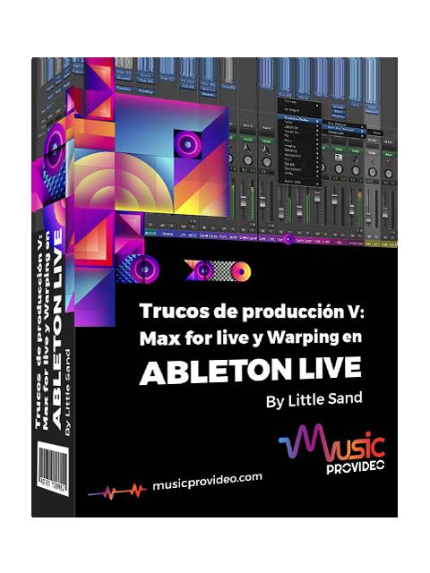 Trucos de producción V: Max for Live y Warping en Ableton Live