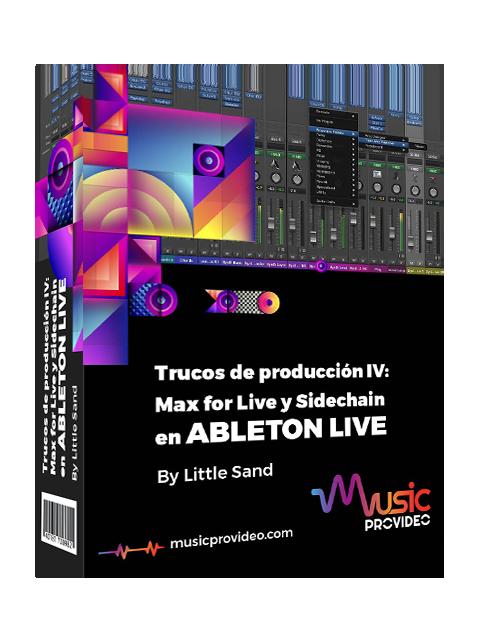 Trucos de producción IV: Max for Live y Sidechain en Ableton Live