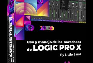 Uso y manejo de las novedades de Logic Pro X